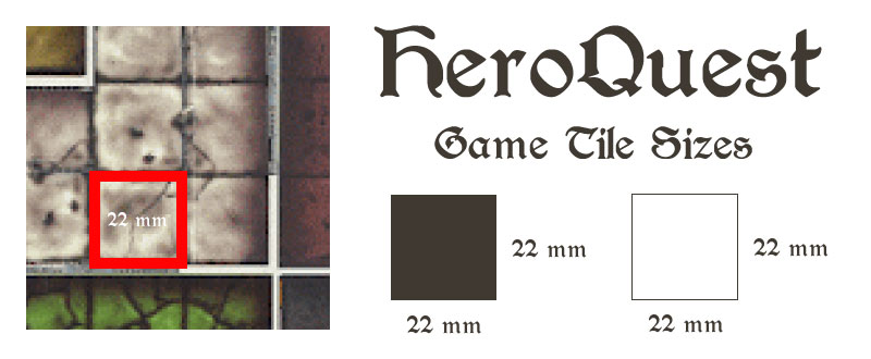 Heroquest, Game board in tiles in 'mm'
